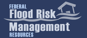 Federal Flood Risk Management Resources